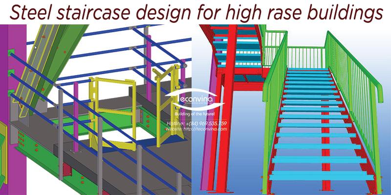 Dịch vụ thiết kế kết cấu thép thang thoát hiểm nhà cao tầng của TECONVINA